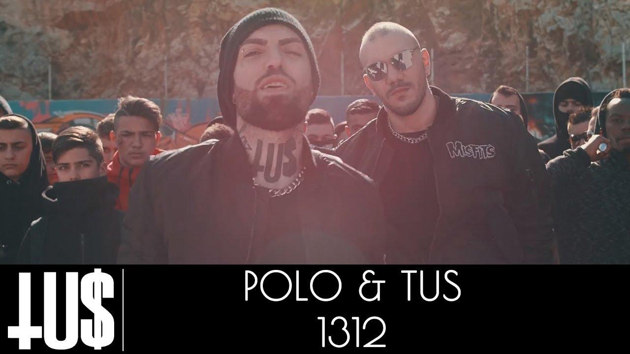 Tus & Polo — 1312 — Official Video Clip