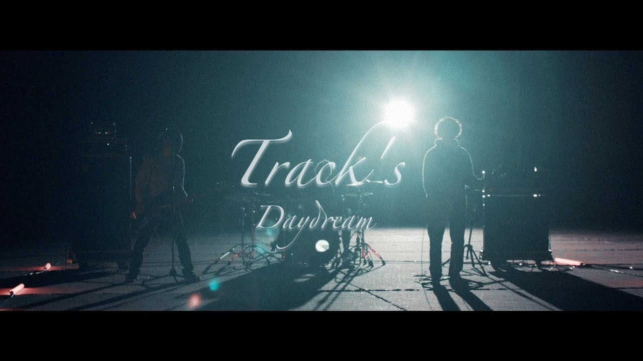 Track's — Daydream(Official Video)