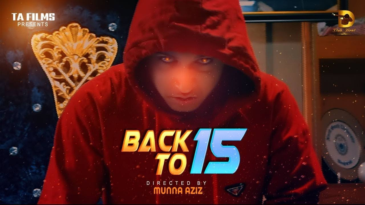 Back To 2015 (Official Music Video)   Tawhid Afridi   New Bangla Rap Song 2018  