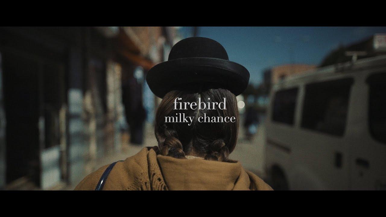 Milky Chance — Firebird (Official Video)