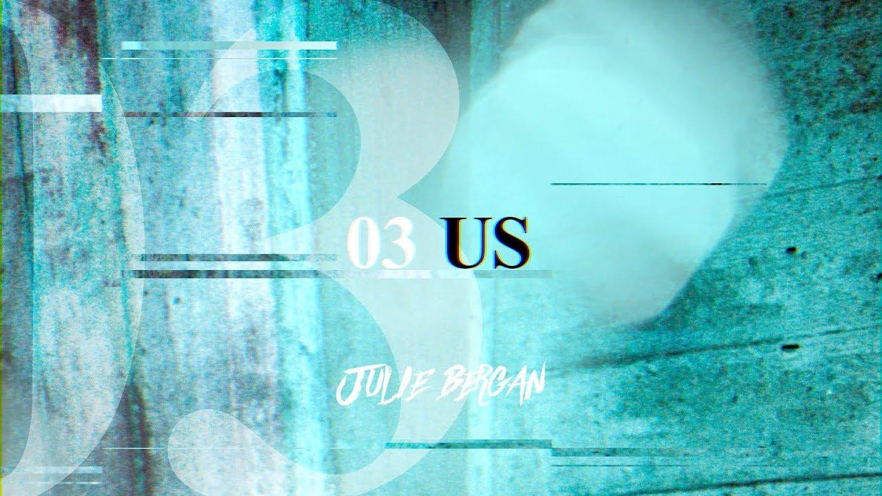 Julie Bergan — Us (Official Video)