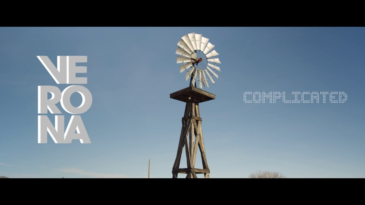 VERONA — Complicated (official video)