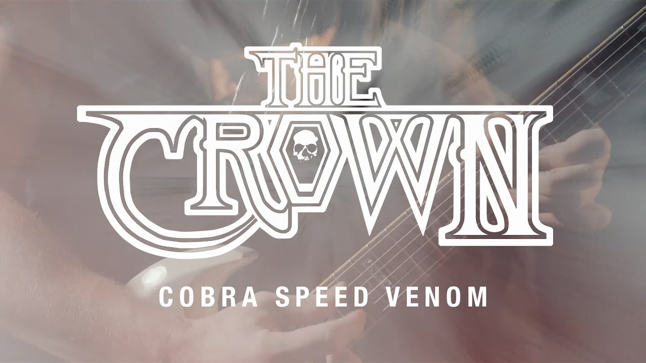 The Crown «Cobra Speed Venom» (OFFICIAL VIDEO)