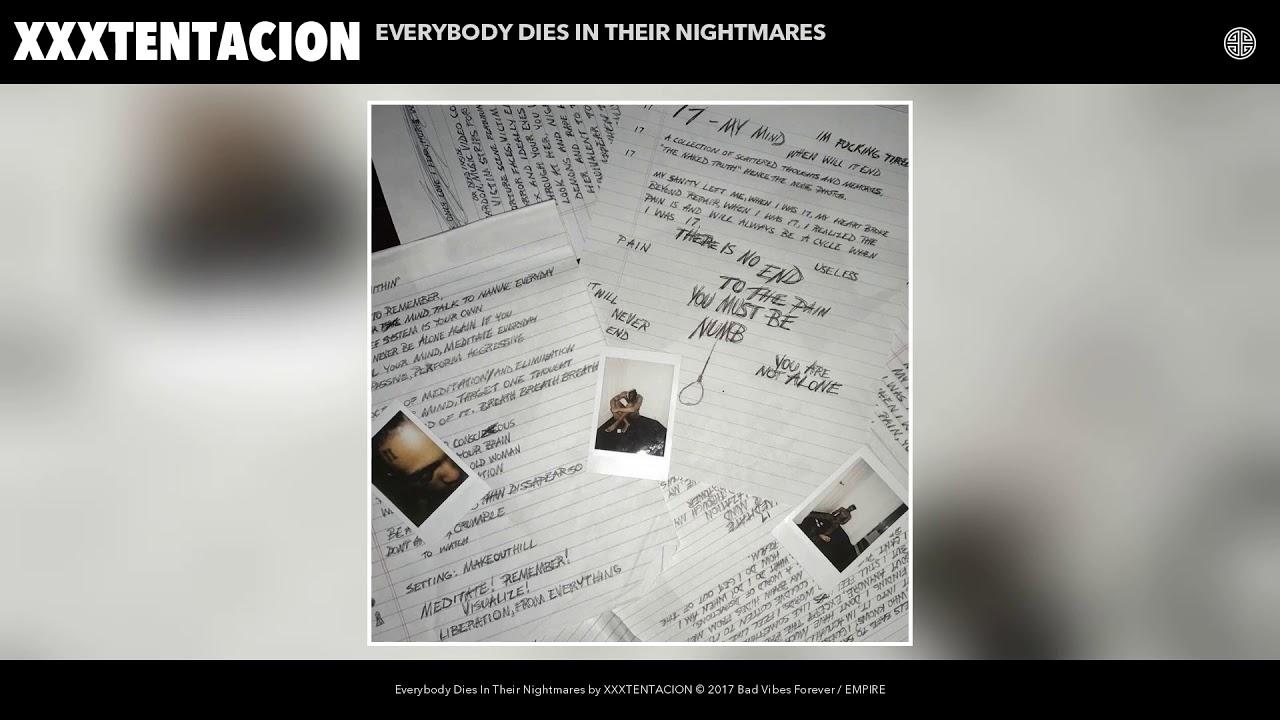 XXXTENTACION — Everybody Dies In Their Nightmares (Audio)